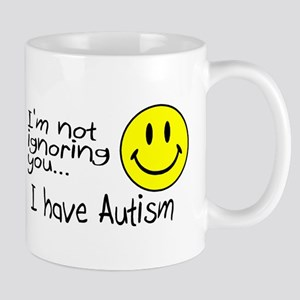 I'm Not Ignoring You, I Have Autism Mug